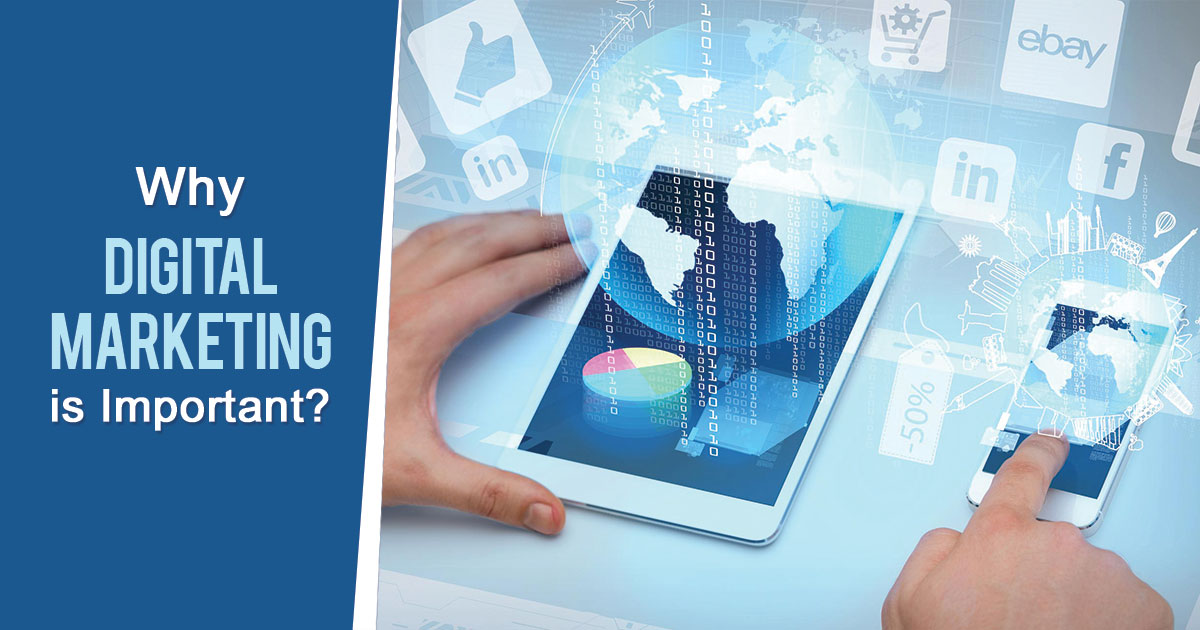 Why Digital Marketing is important?